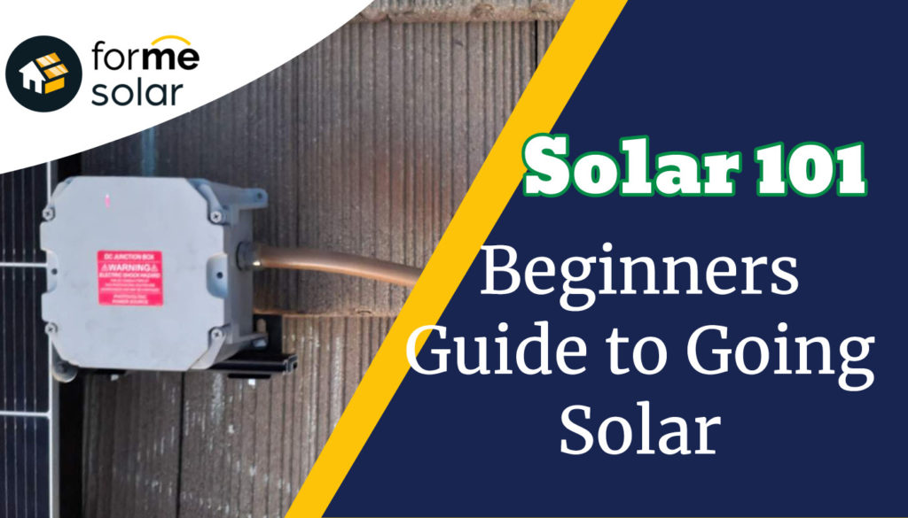 solar 101 beginners guide to going solar