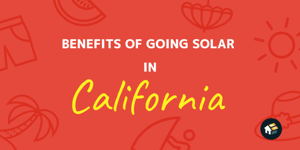 benefits of going solar california