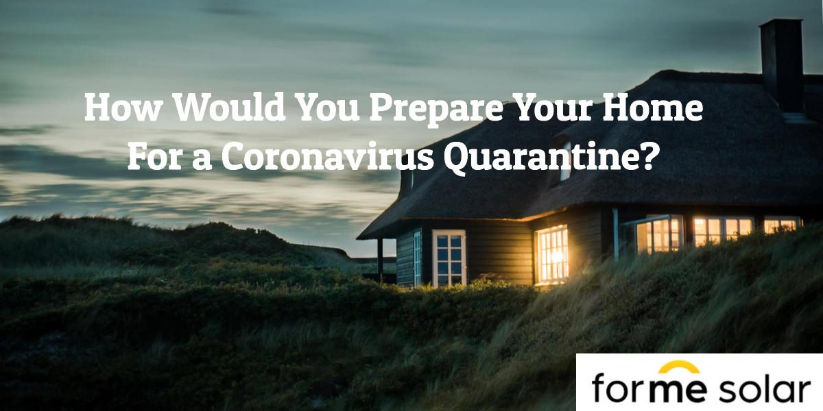 Coronavirus Lockdown Preparation – Solar Battery