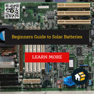 Beginners Guide to Solar Batteries
