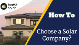 How to Choose a Solar Power Company