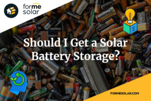 Is Solar Battery Backup Worth it?