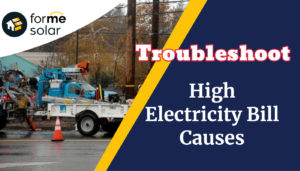 Troubleshoot High Electricity Bill Causes