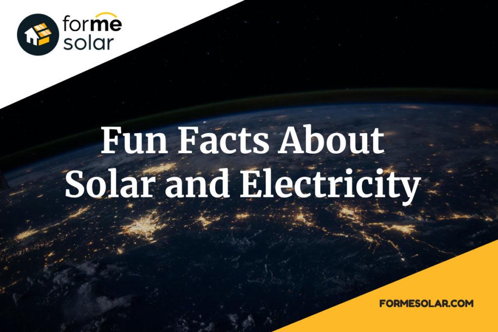 fun facts solar electricity