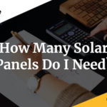 how many solar panels do i need?