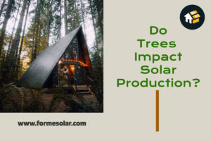 How do trees and shade affect solar panel power production?