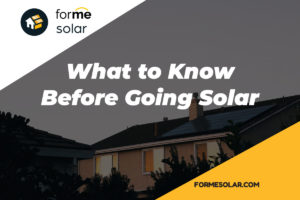 What to Know Before Going Solar