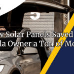 tesla solar panels saved ton of money