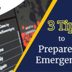 3 tips to prepare for emergencies
