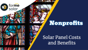 Solar Panel Costs and Benefits for Nonprofits