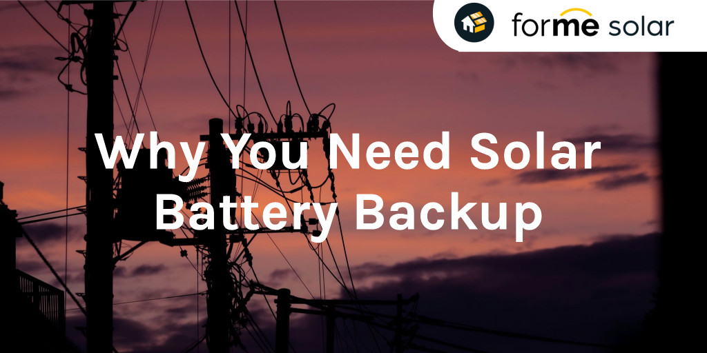 why you need solar battery backup
