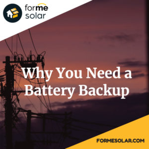 Why You Need a Solar Battery Backup