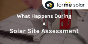 What Happens During a Solar Panel Site Assessment?